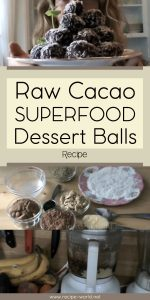 Raw Cacao Superfood Dessert Balls Recipe