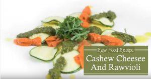 Raw Food Recipe Cashew Cheesee And Rawvioli