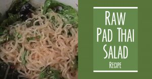 Raw Pad Thai Salad With Ani Phyo