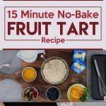 15 Minute No-Bake Fruit Tart Recipe