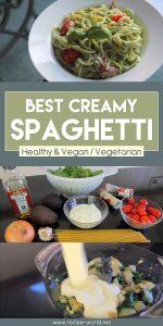 Best Creamy Spaghetti! - Healthy & Vegan/ Vegetarian