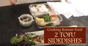 Cooking Korean Food 2 Tofu Sidedishes