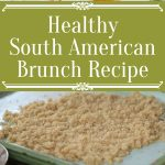 Healthy South American Brunch