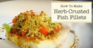 How To Make Herb-Crusted Fish Fillets