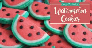 How To Make Watermelon Cookies