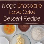 Magic Chocolate Lava Cake Dessert