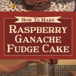 Raspberry Ganache Fudge Cake