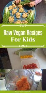 Raw Vegan Recipes For Kids