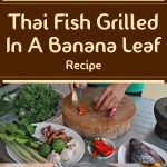 Thai Fish Grilled In A Banana Leaf Recipe