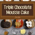Triple Chocolate Mousse Cake Recipe