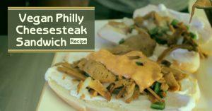 Vegan Philly Cheesesteak Sandwich