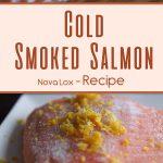 Cold Smoked Salmon – Nova Lox – Recipe