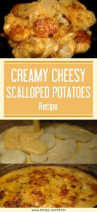 Creamy Cheesy Scalloped Potatoes Recipe