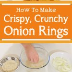 How To Make Crispy, Crunchy Onion Rings