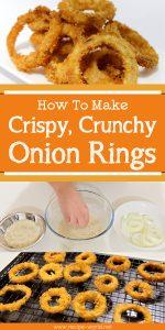 How To Make Crispy, Crunchy Onion Rings