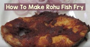 Rohu Fish Fry - A Unique Flavour And Truly