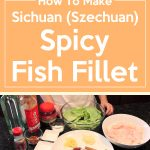 Sichuan (Szechuan) Spicy Fish Fillet