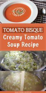 Tomato Bisque - Creamy Tomato Soup Recipe