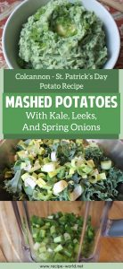 Colcannon - St. Patrick's Day Potato Recipe - Mashed Potatoes With Kale, Leeks, And Spring Onions