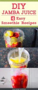 DIY Jamba Juice 4 Easy Smoothie Recipes