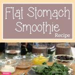 Flat Stomach Smoothie Recipe