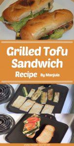 Grilled Tofu Sandwich Recipe By Manjula