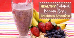 Healthy Oatmeal Banana Berry Breakfast Smoothie
