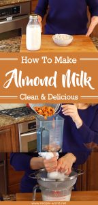 How To Make Almond Milk - Clean & Delicious