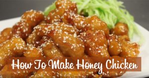How To Make Honey Chicken