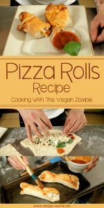 Pizza Rolls - Cooking With The Vegan Zombie