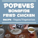 Popeyes Bonafide Fried Chicken – Vegan Vegetarian