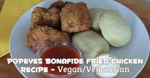 Popeyes Bonafide Fried Chicken - Vegan Vegetarian