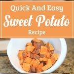 Quick And Easy Sweet Potato Recipe