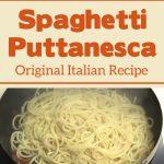 Spaghetti Puttanesca – Original Italian Recipe