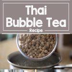 Thai Bubble Tea Recipe