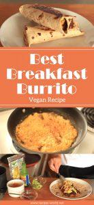 Vegan Recipe Best Breakfast Burrito