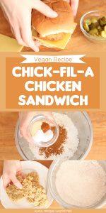 Vegan Recipe Chick-fil-A Chicken Sandwich