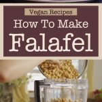 Vegan Recipes: How To Make Falafel