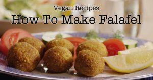 Vegan Recipes - How To Make Falafel
