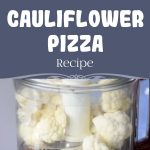 Cauliflower Pizza Recipe