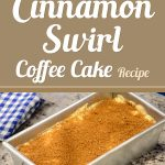 Cinnamon Swirl Coffee Cake Recipe Demonstration