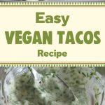Easy Vegan Tacos Recipe