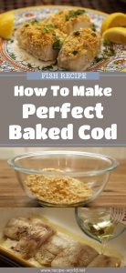 Fish Recipes - How To Make Perfect Baked Cod