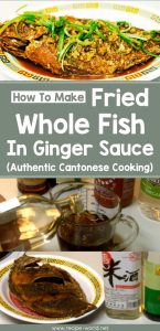 Fried Whole Fish In Ginger Sauce (Authentic Cantonese Cooking)
