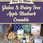 Gluten & Dairy Free Apple Rhubarb Crumble