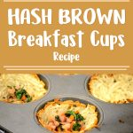 Hash Brown Breakfast Cups Recipe Demonstration