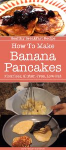 Healthy Breakfast Recipe - How To Make Banana Pancakes (Flourless, Gluten-Free, Low-Fat)