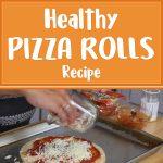 Healthy Pizza Rolls Recipe
