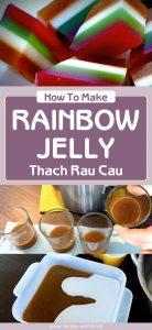 How To Make Rainbow Jelly - Thach Rau Cau