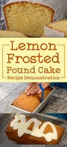 Lemon Frosted Pound Cake Recipe Demonstration